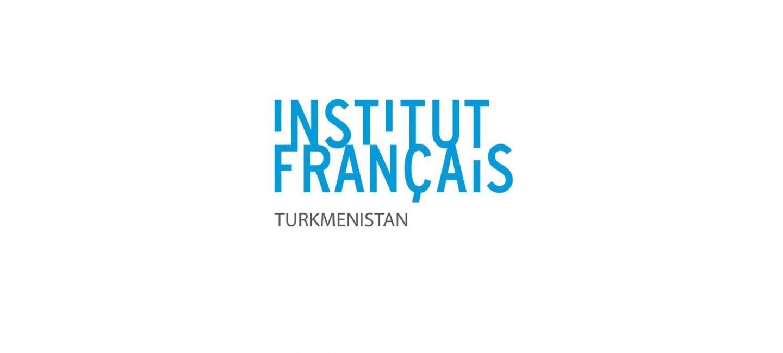 TÜRKMENISTANDAKY FRANSIÝA INSTITUTY TÄZE JAÝA GÖÇDI